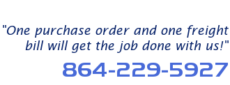 One purchase order and one freight bill will get the job done with us!